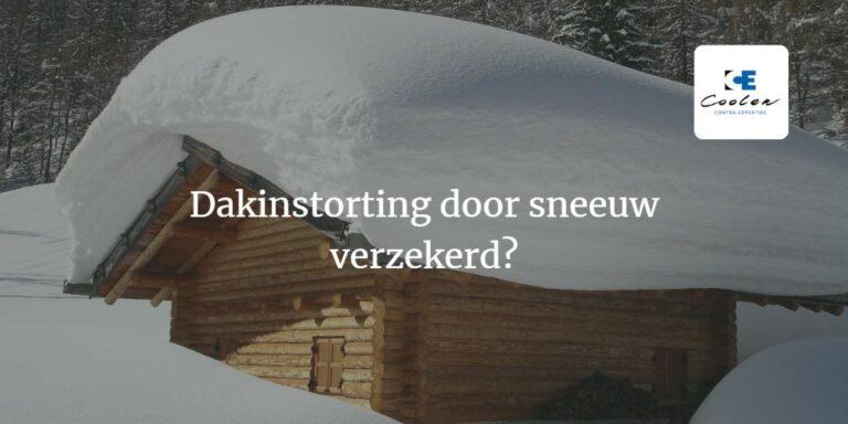 Dakinstorting verzekerd door sneeuw of water